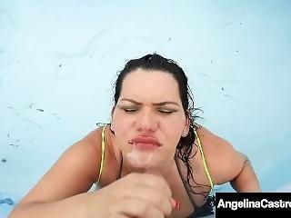 Curvy Cuban Bbw Angelina Castro Mouth Fucks Dick In Pool!