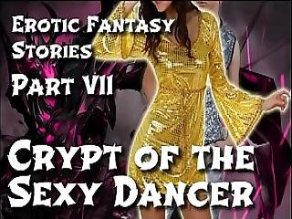 Erotic Fantasy Stories 7 Crypt Of The Sexy Dancer