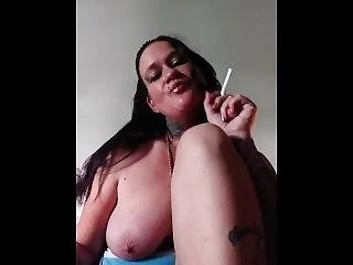 Smoking A Cigarette Pinching My Nipples And Rubbing My Clit