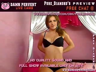 Pure Diamond 24 Yr Old Live Cam Show Preview