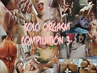 Solo Orgasm Compilation 3