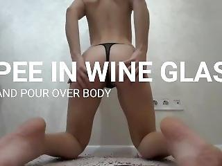 Pee In Wine Glass, Over Floor, Pour Over Body, Fuck Rabbit And Cum