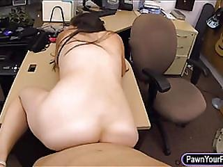 Bitch Pawns Her Equipments And Banged To Earn Extra Money