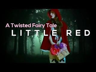 A Twitsed Fairy Tale: Little Red Preview