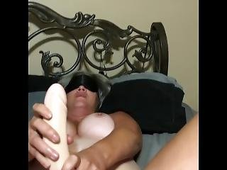 Blindfolded Wife Dildo Fun