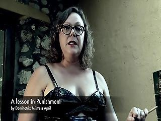 Dominatrix Mistress April - A Lesson In Punishment